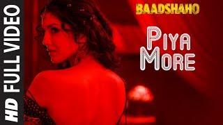 Piya More Full Song | Baadshaho | Emraan Hashmi | Sunny Leone | Mika Singh, Neeti Mohan