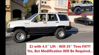 Jeep ZJ with 4.5'' Lift is Getting 35'' Tires - Will It Fit? How Will it Look?