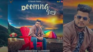 Doomna Group - Sukhchain Kulrian | Latest Punjabi Songs 2017