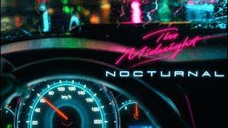 The Midnight - Nocturnal (Full Album)