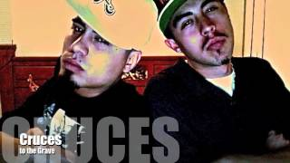 Cruces to the Grave Nate da Kid & D-MeX
