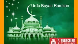 Ramzan Mubarak Urdu Bayan