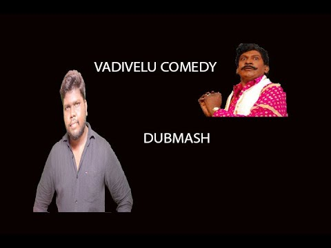 Tamil Dubmash | Vadivelu dialogues | Doit nanba |