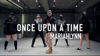 [BEGINNERS CLASS] ONCE UPON A TIME - MARIAHLYNN / SEONHWA LEE CHOREOGRAPHY