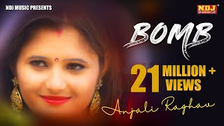 BomB # Anjali Raghav # Raju Punjabi # Sedhu Phogat # ND Dahiya # New Haryanvi Video Songs 2017 # NDJ