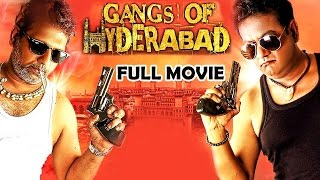 Gangs Of Hyderabad - Full Length Hyderabadi Movie || Gullu Dada, Ismail Bhai, Farukh Khan,