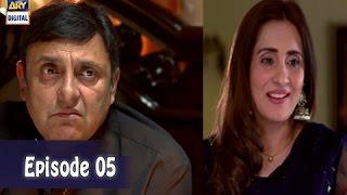 Mubarak Ho Beti Hui Hai  Ep - 05 -  10th May 2017 - ARY Digital Drama