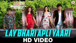 Lay Bhari Apli Yaari   Prem Sankat   Raj & Monalisa   Aadarsh Shinde   Vishal S. Wankhede