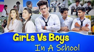 GIRLS VS BOYS IN A SCHOOL     HUNNY SHARMA   