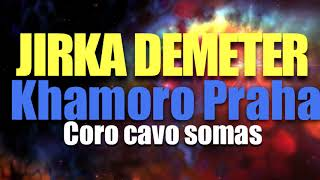 KHAMORO PRAHA - JIRKA DEMETER / ČORO ČAVO SOMAS