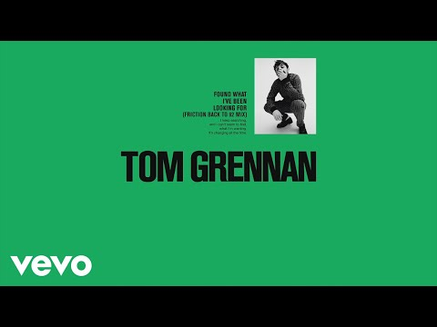 Tom Grennan - Found What I've Been Looking For (Friction `Back to 92' Mix) [Audio]