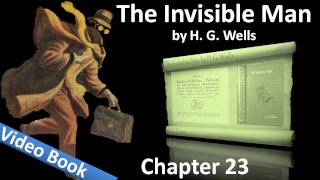 Chapter 23 - The Invisible Man by H. G. Wells