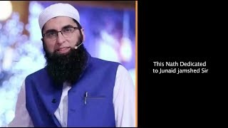 THIS NATH DEDICATED TO JUNAID JAMSHED  SAHAB --  MAIN TO UMMATI HOON || Hyderabadi Stars