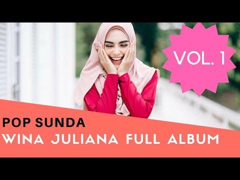 Lagu Terbaik WINA JULIANA Full Album - POP Sunda - VOL 1