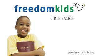 Bible Basics (Promo 2) |  Freedom Kids