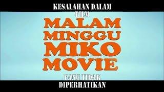 Kesalahan Dalam Film Malam Minggu Miko The Movie Yang Tidak Diperhatikan #4