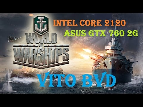 Xxx Mp4 World Of Warships Intel Core I3 2120 Asus GTX 760 2G 3gp Sex