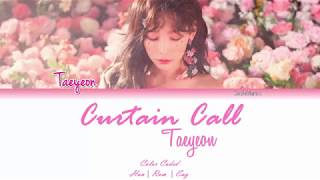 curtain call taeyeon lyrics han rom eng