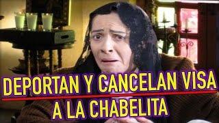 Deportan a COMEDIANTE Nora Velazquez La Chabelita de ESTADOS UNIDOS