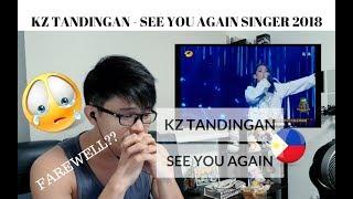 [REACTION] FAREWELL SONG!  KZ TANDINGAN - SEE YOU AGAIN   Singer 2018   #JANGReacts