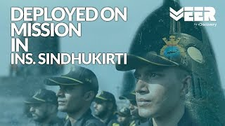 Indian Submariners E3P5 - Harman on mission in INS Sindhukirti | Breaking Point | Veer By Discovery