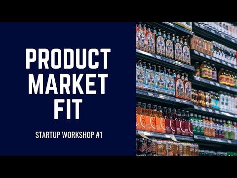 Startup Workshop #1: Product-Market-Fit