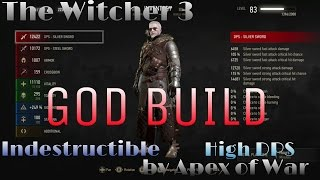 The Witcher 3: THE GOD BUILD - MOST OP BUILD IN GAME! NG+/DM (SEE DESCRIPTION FOR UPDATE)