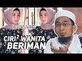 Download Video Jangan Salah Pilih Jodoh, Ini Ciri ciri Perempuan Beriman - Ustadz Adi Hidayat LC MA 3GP MP4 FLV