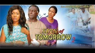 Sins of Tomorrow 2  -  2014 Nigeria Nollywood Movie