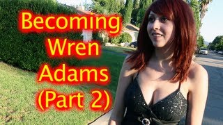 Becoming Wren Adams part 2 (Desperately Seeking Wren)