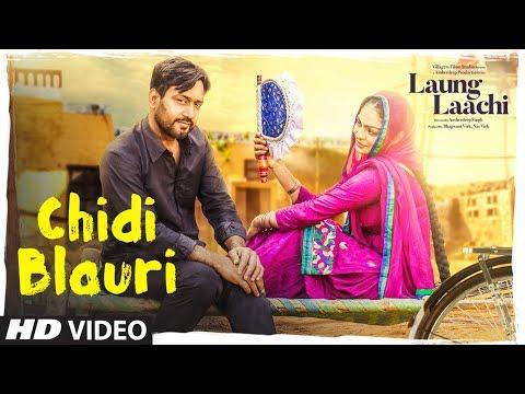 Xxx Mp4 Chidi Blauri Laung Laachi Full Song Ammy Virk Mannat Noor Neeru Bajwa Latest Punjabi Movie 3gp Sex
