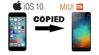 iOS 10 copied from MIUI