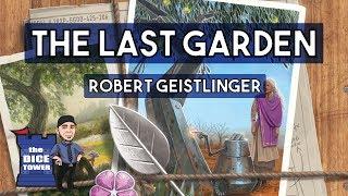 The Last Garden review - with Robert Geistlinger