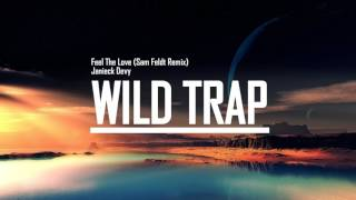 Janieck Devy - Feel The Love (Sam Feldt Remix)