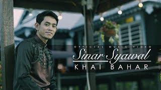 Khai Bahar - Sinar Syawal  (Official Music Video)