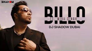 Billo Ft Mika Singh - DJ Shadow Dubai | FULL VIDEO HD