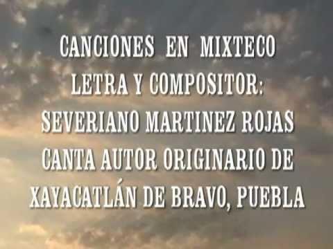 CANCIONES EN MIXTECO PASE A LA CASA yá´ani vé´e