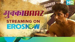 Transformation+Of+Vineet+Singh+%7C+Mukkabaaz+Full+Movie+Live+On+Eros+Now