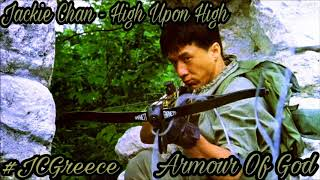 Jackie Chan - High Upon High (Flight Of The Dragon) | Armour Of God Soundtrack