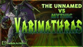 The Unnamed - Varimathras Mythic Guardian PoV