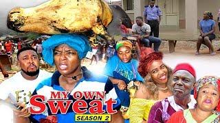 My Own Sweat Season 2 - Chioma Chukwuka 2017 Latest Nigerian Nollywood Movie   Family Movie