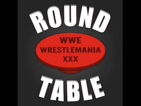 Wrestling Talk Radio - PPV Roundtable 61 - WWE Wrestlemania XXX Review (German/Deutsch)