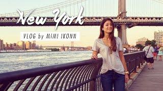 New York Vlog   Mimi Ikonn