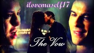 TheVow♡(The Vampire Diaries style)