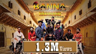 BANNA vs BADMASH | OFFICIAL SONG | Ft. YASH B #Rv | (BANNA ANTHEM) | The Royal Rajputana Song