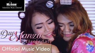 Duo Manza - Tisoledat (Official Music Video)
