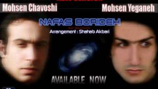 Mohsen Yeganeh, Mohsen Chavoshi, Farzad Farzin- Nafas Borideh Remix