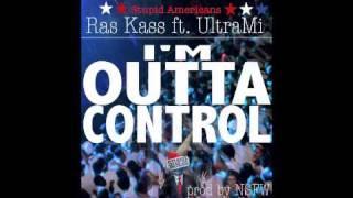 Ras Kass feat UltraMi I'm Outta Control