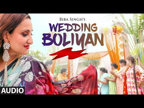 Wedding Boliyan: Biba Singh (Full Audio Song) Jeeti Productons | Latest Punjabi Songs 2018