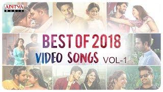 Best of 2018 Video Songs Vol-1  || Telugu Back to Back 2018 Video Songs